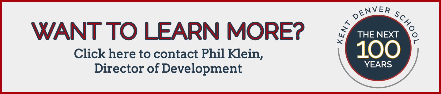 Want to learn more? Contact Phil Klein, Director of Development